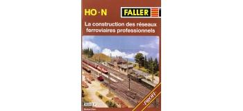faller 190842F La construction des réseaux ferroviaires professionnels