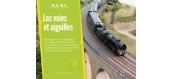 Modélisme ferroviaire : LR PRESSE - BABA6 - BABA volume 6 - Les voies, aiguilles et caténaires