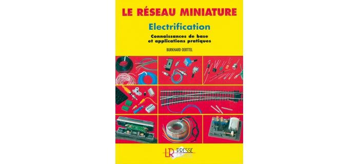 RME Le réseau Miniature, électrification