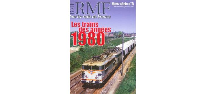 RMF Hors série N°5 Les trains des années 1980