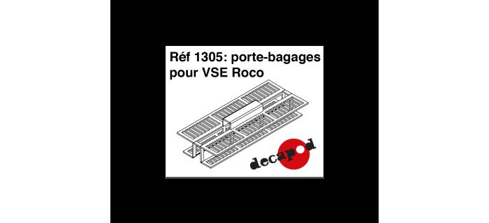 Modélisme ferroviaire : DECAPOD DECA1305 - Porte-bagages pour VSE Roco