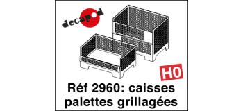 Modélisme ferroviaire : DECAPOD DECA2960 - Caisses palettes grillagées