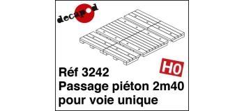 Modélisme ferroviaire : DECAPOD DECA3242 - Passage piéton 2m40 pour voie unique
