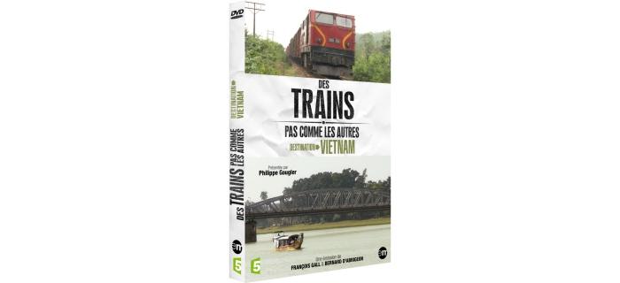 Des trains pas comme les autres : destination Vietnam