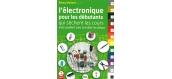 ELECDEB - Electronique pour les débutants - LR Presse