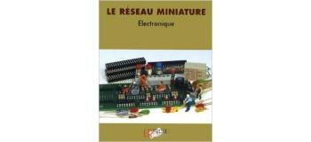 RMIQ - Le réseau miniature, Electronique - LR Presse