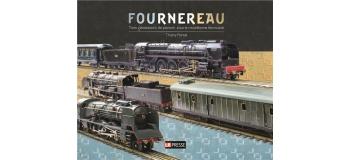 Modélisme ferroviaire :  LR PRESSE FOURN3G - Fournereau trois générations de passion pour le modélisme ferroviaire
