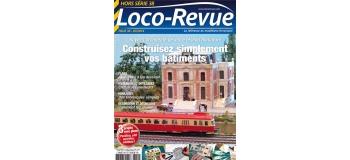 Modélisme ferroviaire : LR PRESSE - HSLR38 - Recettes pour réaliser soi-même ses bâtiments