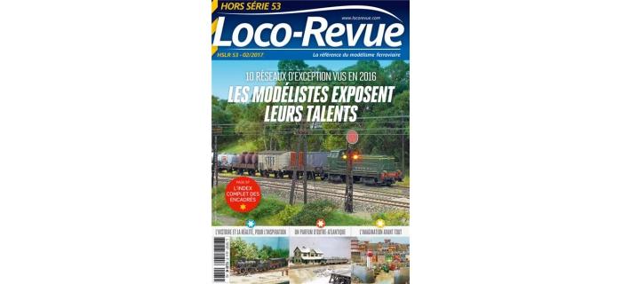 Modélisme ferroviaire : LR PRESSE HSLR53 - Les modélistes exposent leurs talents